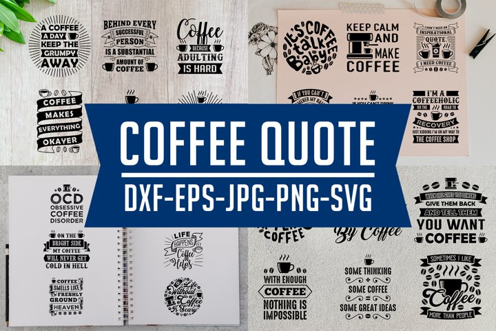 Coffee Quotes SVG DXF PNG EPS V9 Black