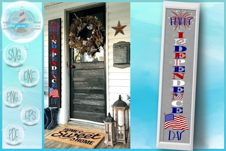 Happy Independence Day Tall Vertical Front Porch Sign Quote