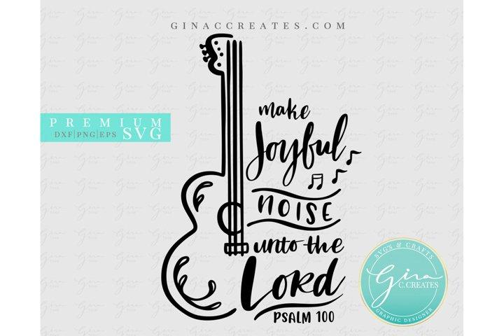 Make Joyful noise unto the Lord SVG, bible verse svg