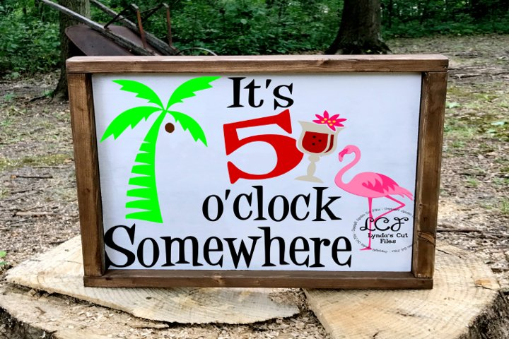 Its 5 oclock somewhere SVG/EPS/DXF File