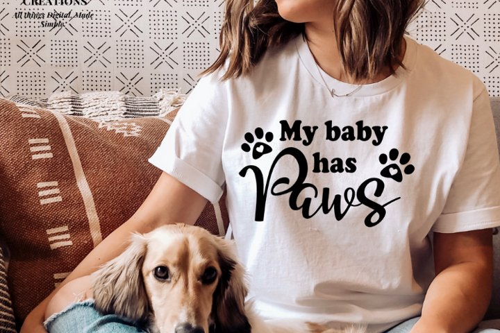 My Baby has Paws Svg,Instant Download