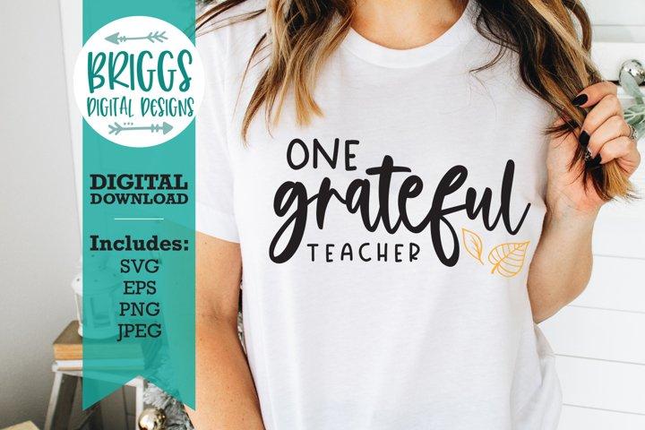 One Grateful Teacher SVG   Fall Teacher SVG