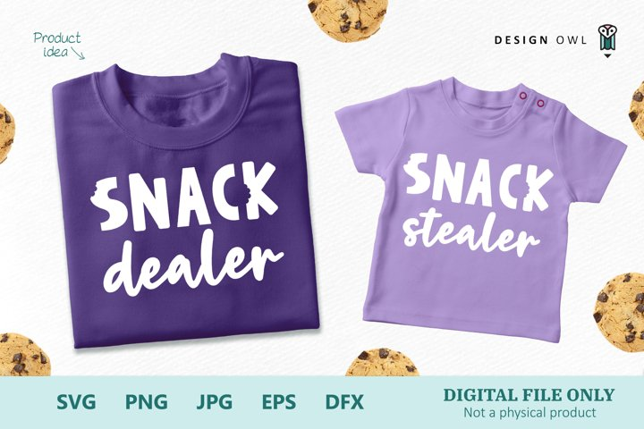 Snack Dealer - Snack Stealer - Parent and Child SVG Files