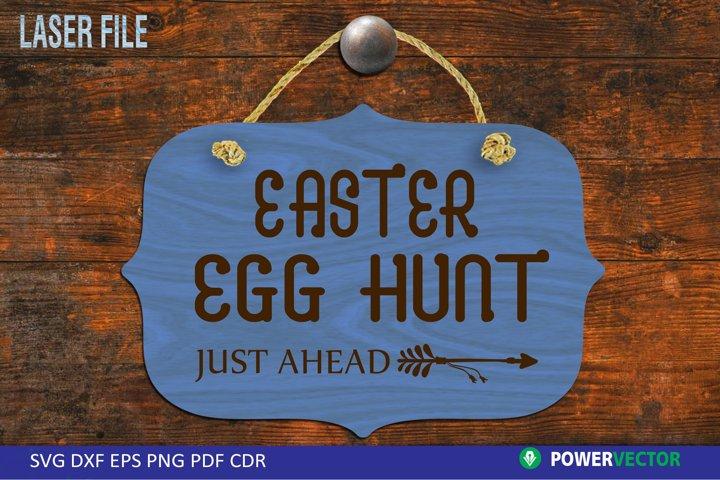 Easter Egg Hunt Sign Laser File