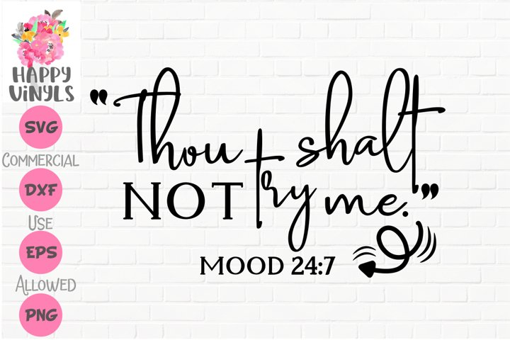 Funny SVG Thou Shalt Not Try Me by Happy Vinyls