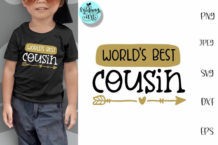 Worlds best cousin svg, cousin shirt svg