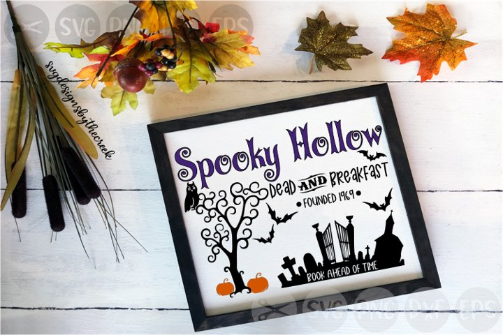 Spooky Hollow, Dead And Breakfast, Halloween, Cut File, SVG