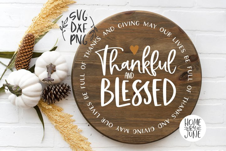 Thankful and Blessed Round/Circle Thanksgiving Sign Decor