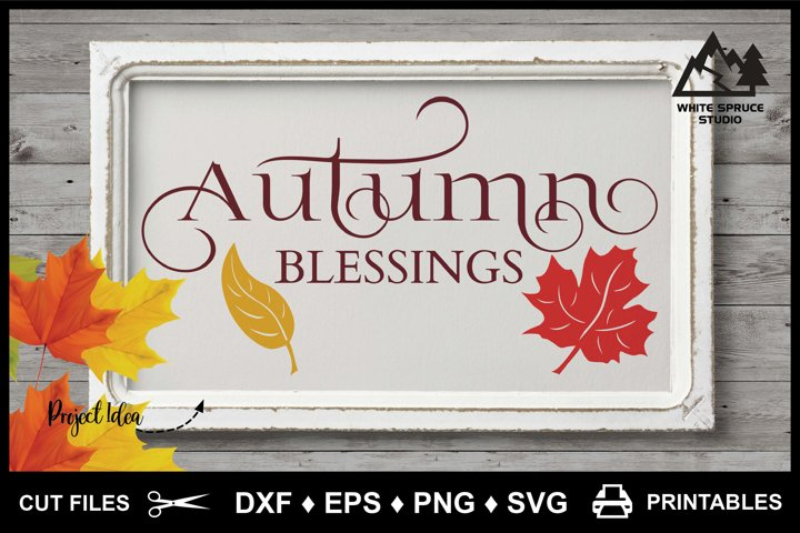 Autumn Blessings Sentiment & Leaves DXF EPS PNG SVG, Fall