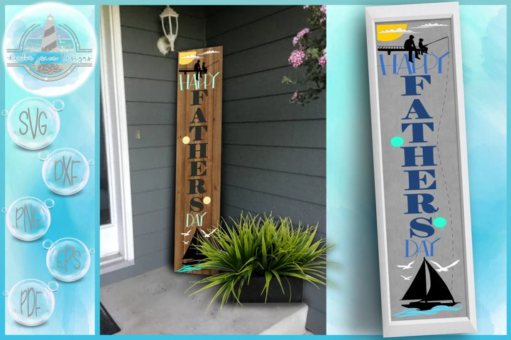 Happy Fathers Day Tall Vertical Front Porch Sign Quote SVG