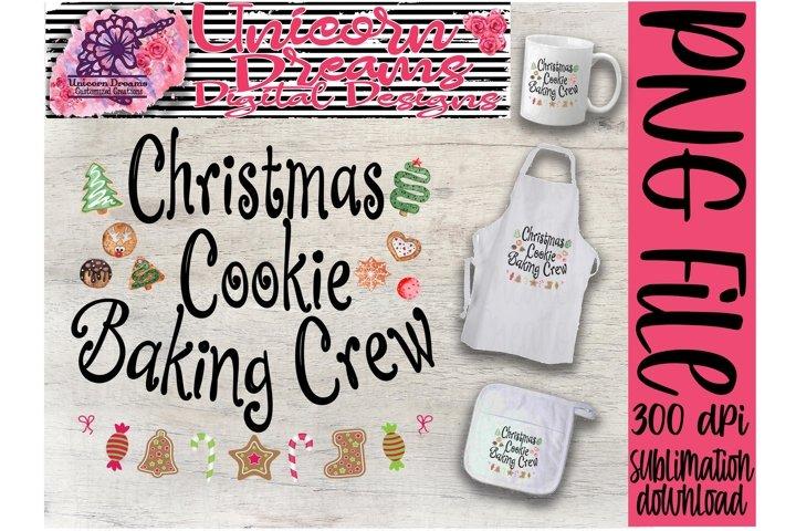 Sublimation Design Christmas Cookie Baking Crew