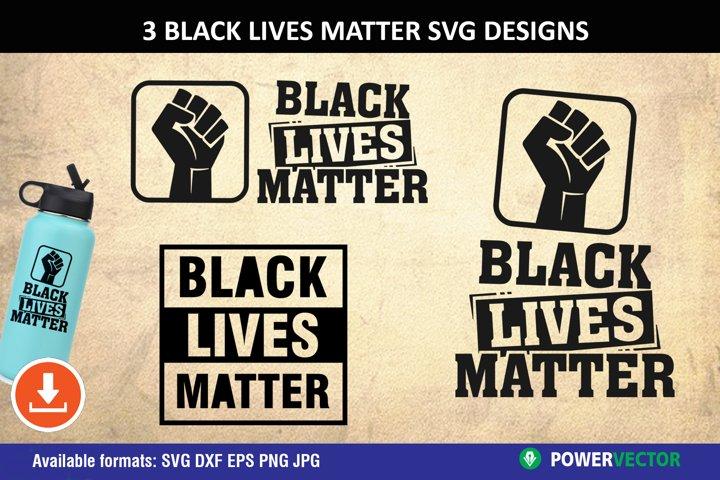 Black Lives Matter SVG | BLM Print, Cut Files