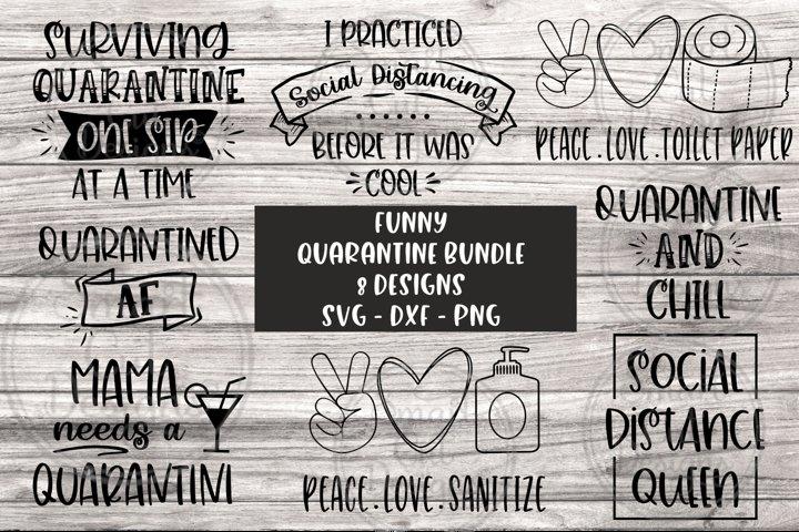 Quarantine SVG, Social DIstance Svg, Stay Home SVG, Humor