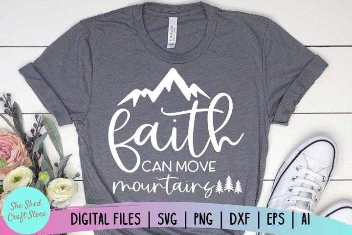 Faith Can Move Mountains SVG, Christian SVG, Bible Verse SVG