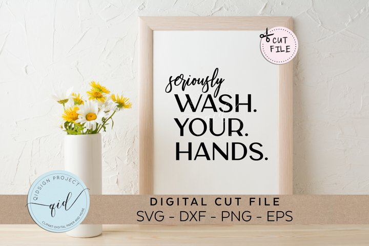 Seriously Wash Your Hands, Social Distancing SVG