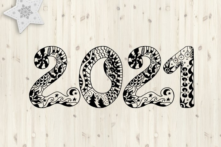 2021 Typography design. Happy New Year. Zentangle SVG PNG