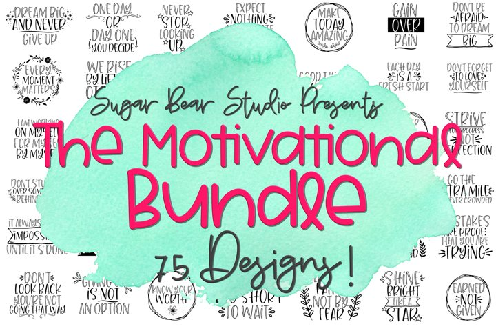 Motivational Quote Bundle - 75 Motivational Quote SVGs
