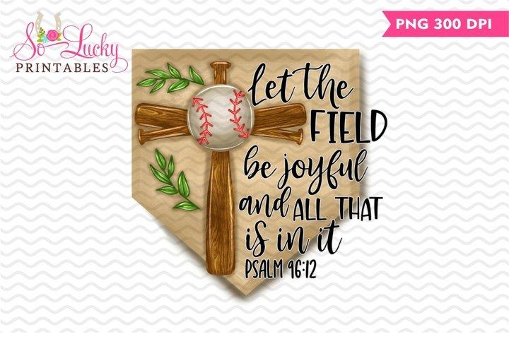 Let the Field Be Joyful printable sublimation design