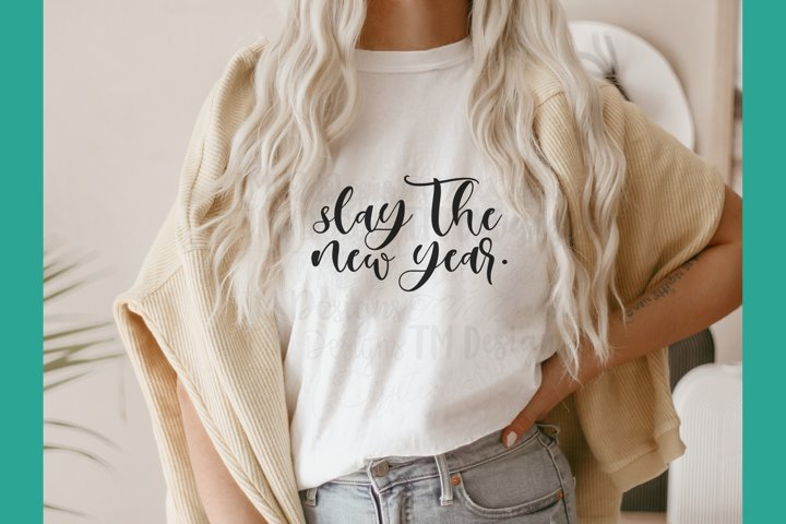 Slay the New Year SVG / Printable