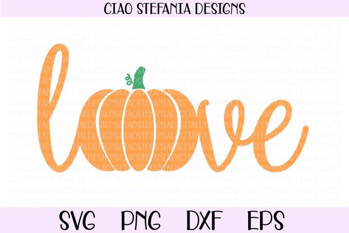 Love Pumpkin Autumn SVG Cut File