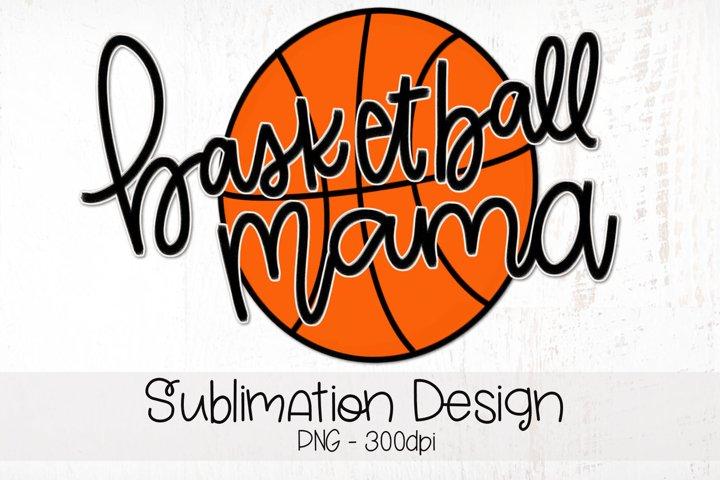 Basketball Mama Hand Lettered Sublimation Design