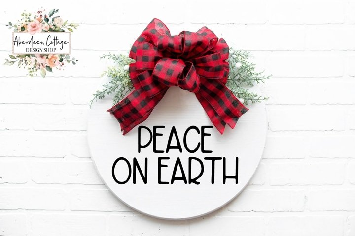 Peace On Earth Christmas Round Sign - SVG Cut File