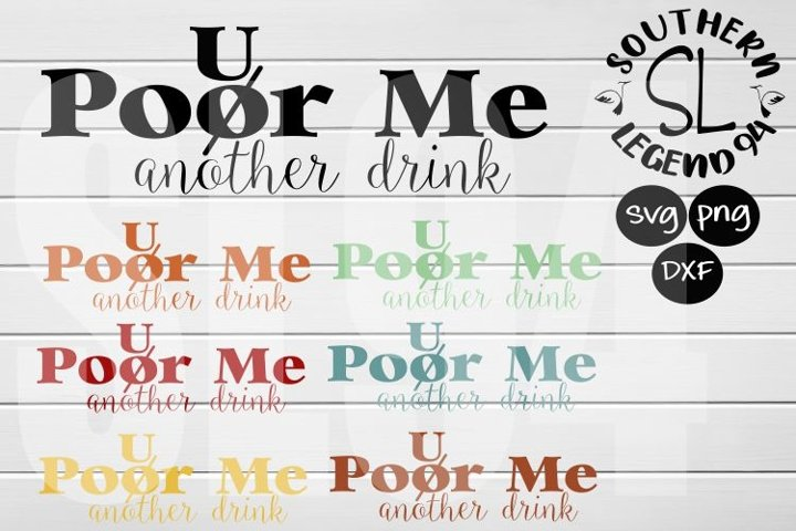 Pour poor me another drink set of 7 bundle dxf svg png