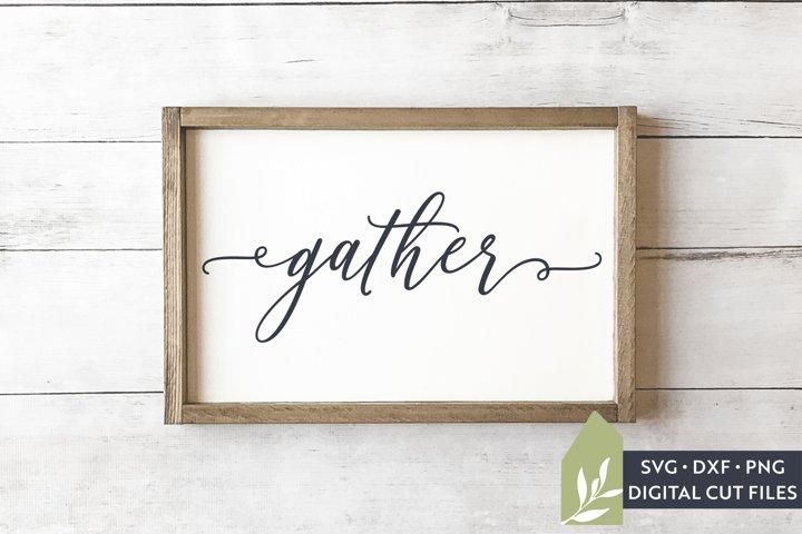 Gather SVG, Wood Sign SVG