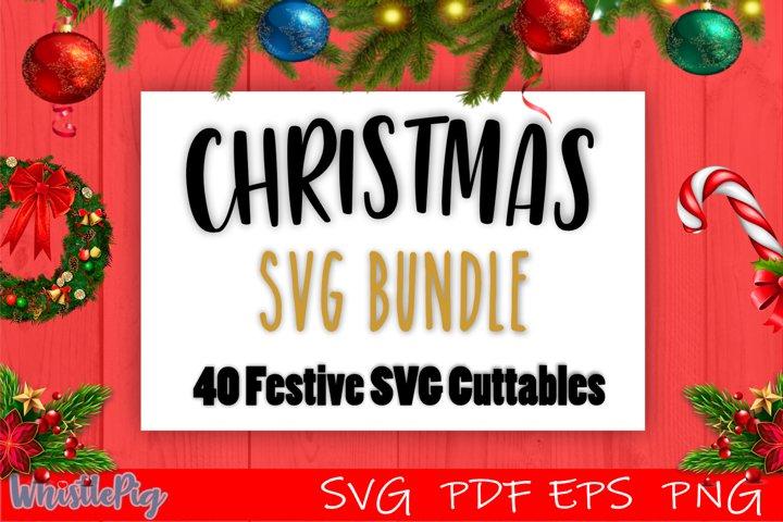 Christmas Bundle Christmas SVG Bundle 40 SVG Festive Files