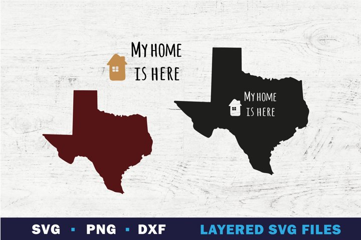 TEXAS state map SVG, My home is here sign on state