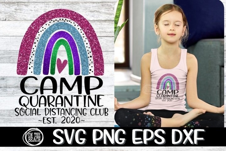 Rainbow - Camp Quarantine - Est 2020 - SVG PNG EPS DXF
