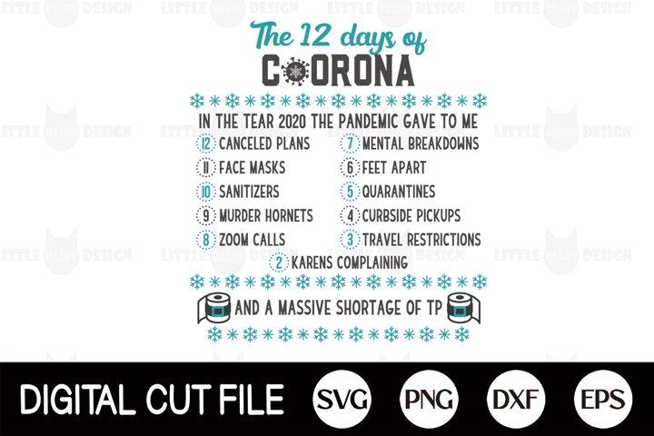 12 Days of Corona SVG, 2020 Christmas, Pandemic, Quarantine