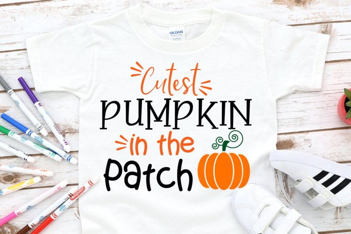 Cutest Pumpkin In The Patch SVG - Kids Fall SVG - Fall Quote