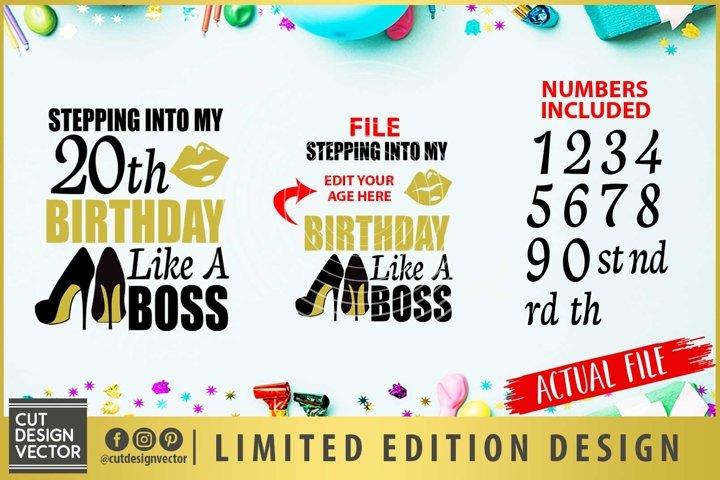 Stepping Into My Birthday Like a Boss SVG Bundle