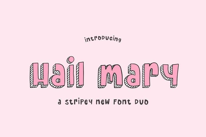 Hail Mary Font Duo