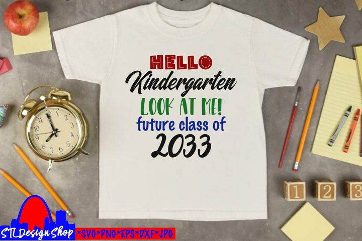 Kindergarten Class of 2033 First Day svg png cut file cameo