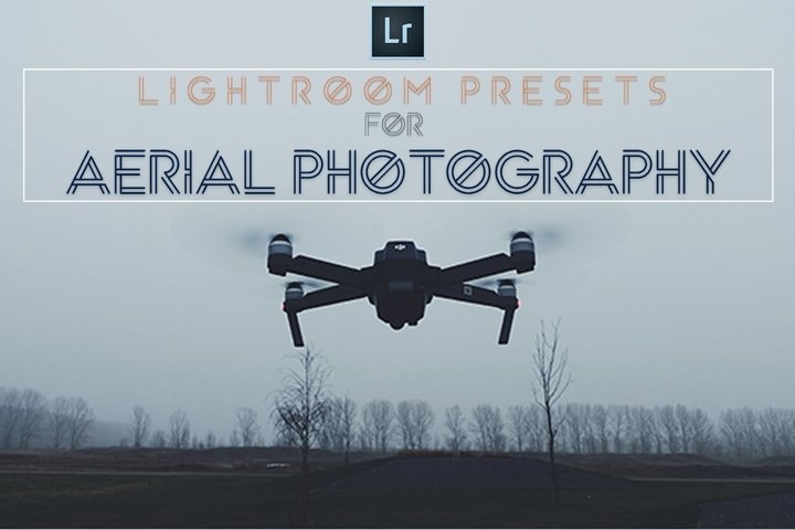 Aerial Lightroom Presets