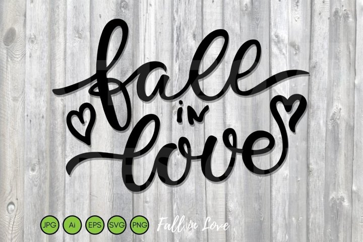 Fall in Love SVG PNG EPS Cut File. Fall sign with Hearts.