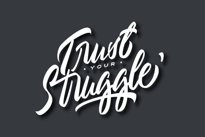 Typography//Trust Your Struggle SVG/PNG