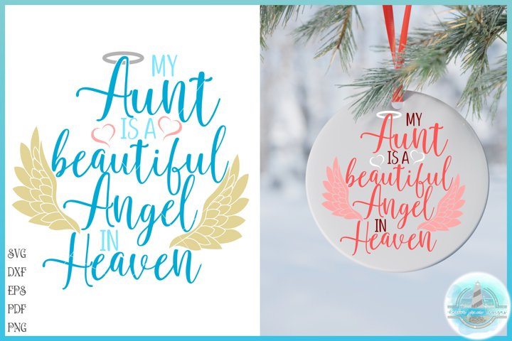 My Aunt Is A Beautiful Angel In Heaven Memorial Quote SVG