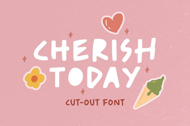 Cherish Today - Cutout Font