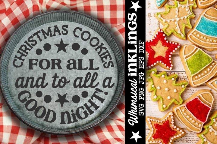 Christmas Cookies For All-Christmas SVG