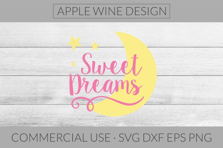 Sweet Dreams SVG DXF PNG EPS Cutting File