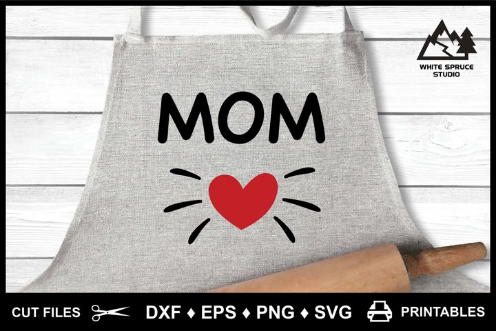 Mom Heart Love DXF EPS PNG SVG Printable