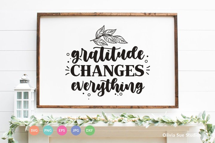 Gratitude changes everything SVG Cut File