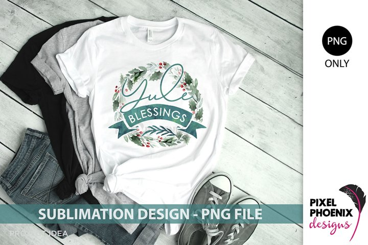 Sublimation design, Sublimation file, Yule Blessings, Xmas