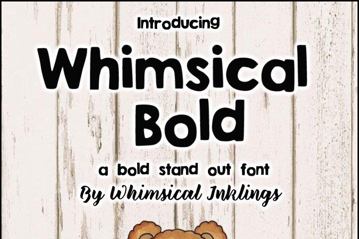 Whimsical Bold Font