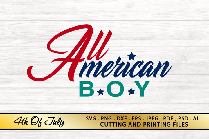 All American BOY SVG 4th of July SVG PNG DXF EPS America SVG