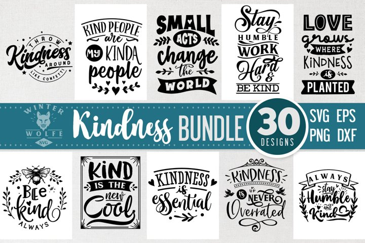 Kindness Bundle 30 designs SVG EPS DXF PNG