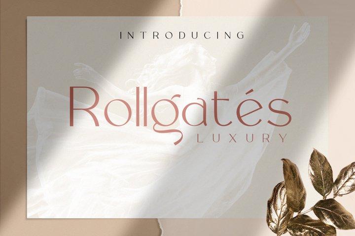 Rollgates Luxury